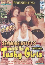 Seymore Butts Meets The Tushy Girls