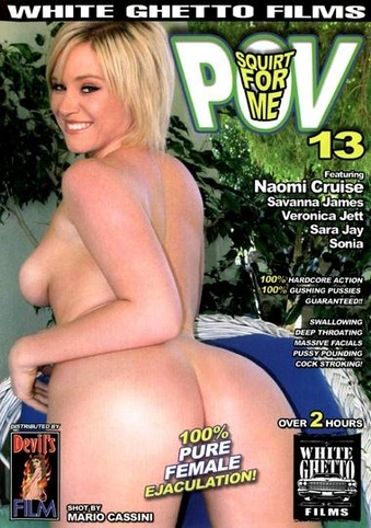 Squirt For Me POV 13 from White Ghetto front cover