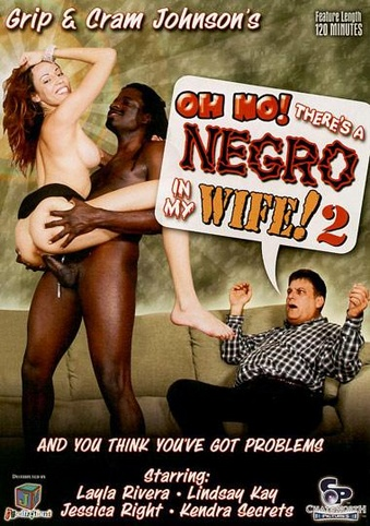 Oh no theres a negro in my wife 5