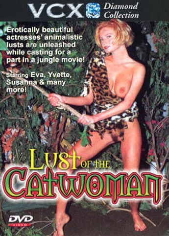Lust Of The Catwoman