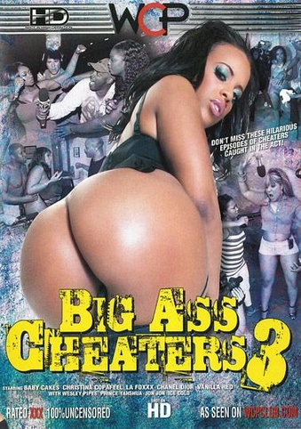 Big Ass Cheaters 3