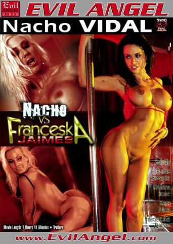 Nacho VS Franceska Jaimes from Evil Angel: Nacho Vidal front cover