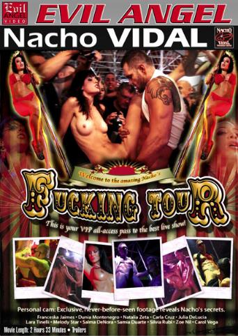 Fucking Tour from Evil Angel: Nacho Vidal front cover