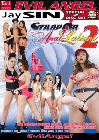 Strap On Anal Lesbians 2 from Evil Angel: Jay Sin front cover