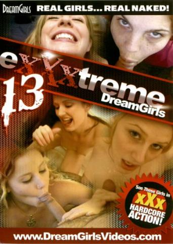 EXXXtreme Dreamgirls 13 from DreamGirls front cover