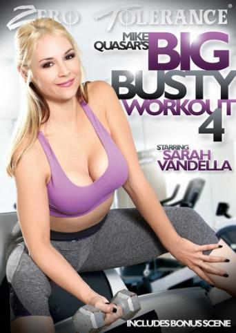 Big Busty Workout 4 from Zero Tolerance front cover