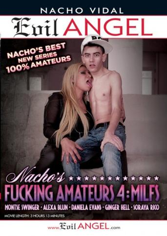 Nacho's Fucking Amateurs 4 MILFs from Evil Angel: Nacho Vidal front cover