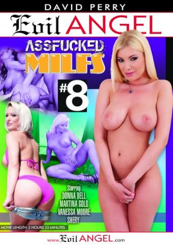Assfucked MILFs 8 from Evil Angel front cover