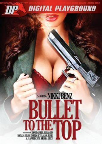 Bullet To The Top from Digital Playground front cover