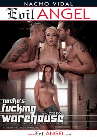 Nacho's Fucking Warehouse from Evil Angel: Nacho Vidal front cover