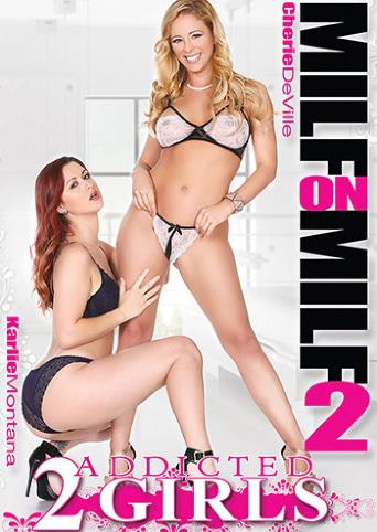 MILF On MILF 2 from Addicted 2 Girls front cover