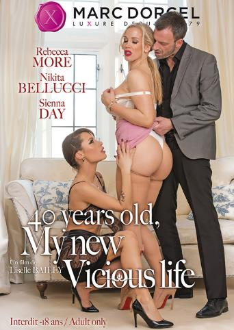 40 Years Old My New Vicious Life from Marc Dorcel front cover