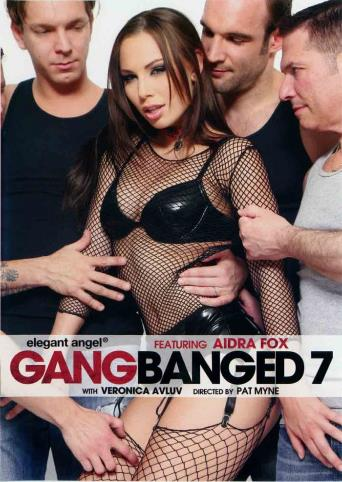 Gangbanged 7 from Elegant Angel front cover