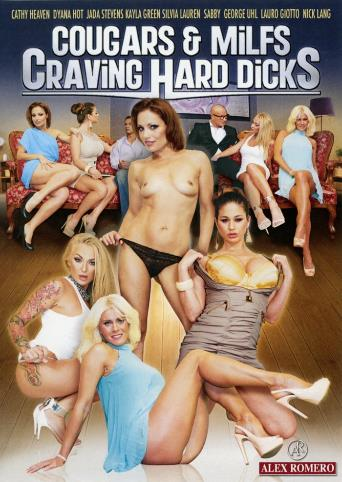Cougars And MILFs Craving Hard Dicks from Alex Romero front cover