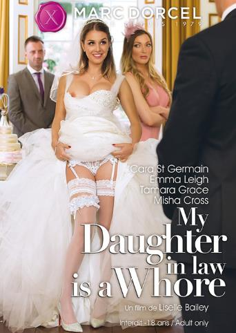 My Daughter In Law Is A Whore from Marc Dorcel front cover