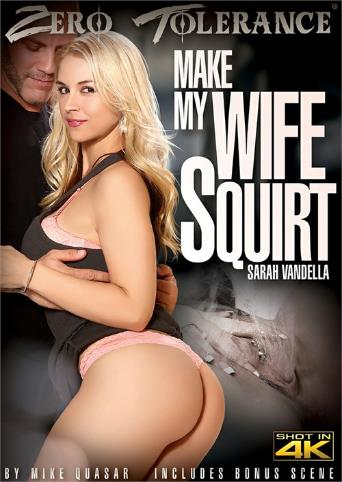 Make My Wife Squirt from Zero Tolerance front cover