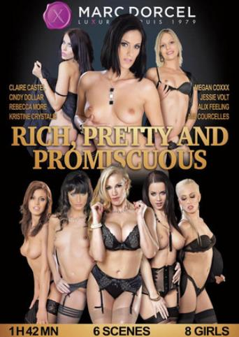 Rich Pretty And Promiscuous